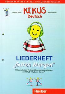 """Εικόνα της Liederheft """"Guten Morgen"""" (Τεύχος με τρ"""