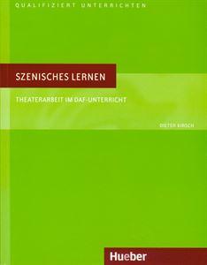 Εικόνα της Szenisches Lernen. Theaterarbeit im DaF