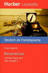 Εικόνα της Besserwisser. Carsten Tsara und das sch
